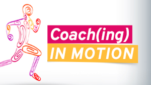 Coach(ing) in Motion
